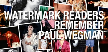 Readers respond to Watermark's story remembering Paul Wegman