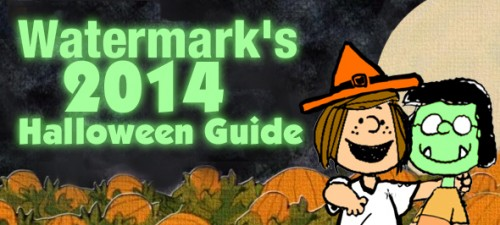Watermark's 2014 Halloween Roundup!