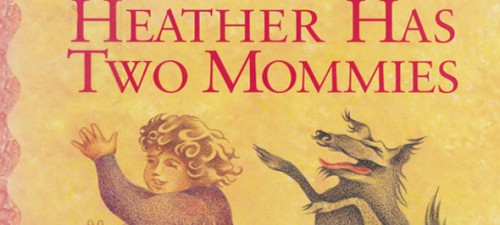 'Heather Has Two Mommies' revised, updated