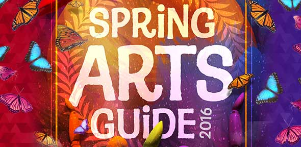 spring arts guide 2016