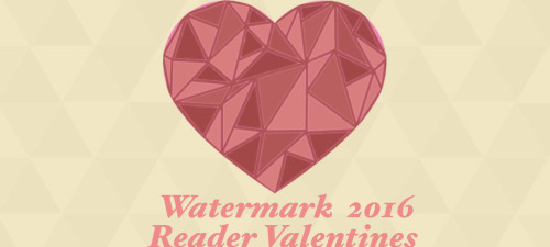 2016 Watermark Reader Valentines
