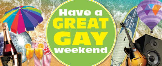 Have a Great Gay Weekend: May 27, 2016