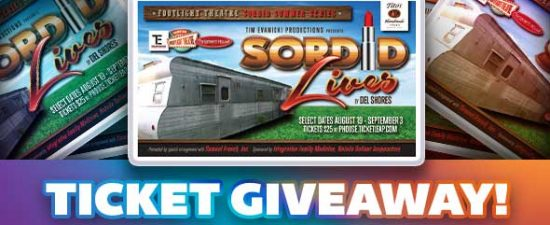 Watermark Giveaway: 'Sordid Lives' at the Footlight Theatre at the Parliament House