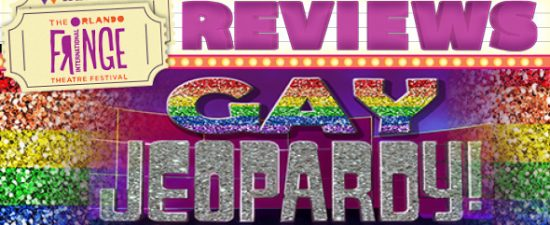 Watermark on the Fringe: Gay Jeopardy – the Gayest show on Earth