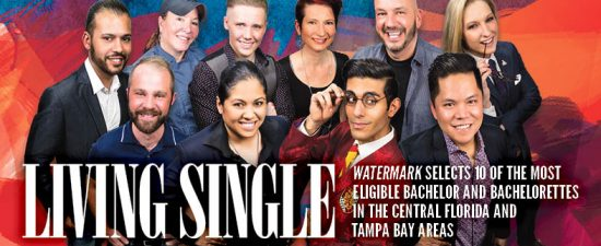 Watermark selects 10 of the most eligible bachelors and bachelorettes in the Central Florida and Tampa Bay areas