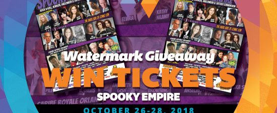 Watermark Giveaway: Win tickets to Spooky Empire!