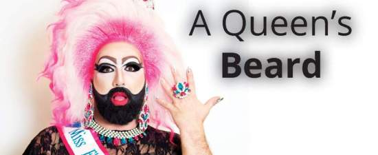 Bearonce Bear pushes drag boundaries, looks to become 2019 National Bearded Queen