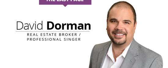 The Last Page: David Dorman, Real estate broker / professional singer